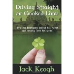 Driving Straight on Crooked Lines by Jack Keogh